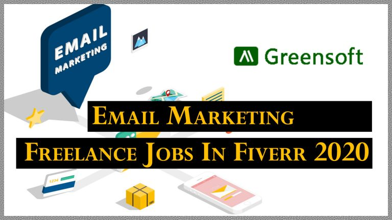 Email marketing freelance jobs in fiverr updated 2020