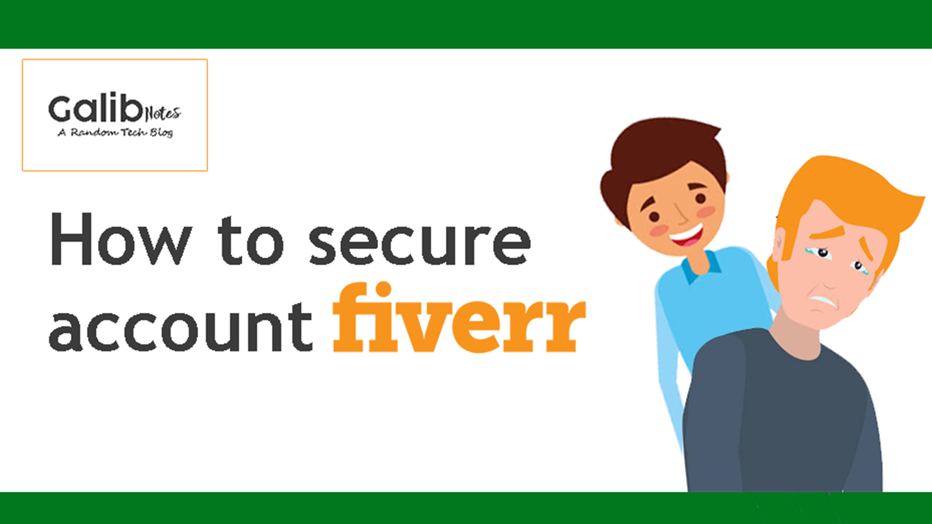 How to secure Fiverr account, greensoft dhaka
