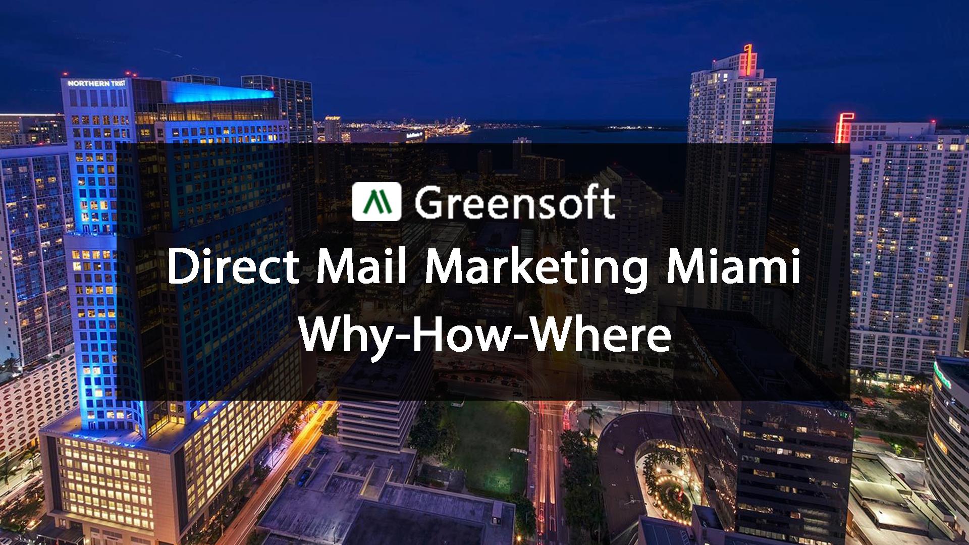 Direct mail marketing Miami, greensoft dhaka