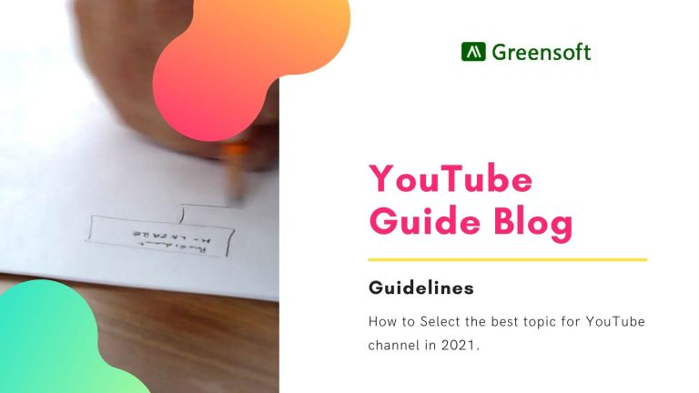 How to Select the best topic for YouTube channel in 2021