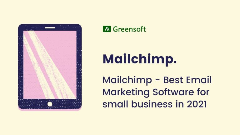 Mailchimp – Best Email Marketing Software for Small Business in 2021