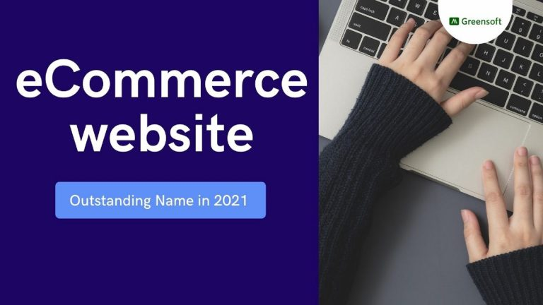 How to select Outstanding eCommerce website Name in 2021